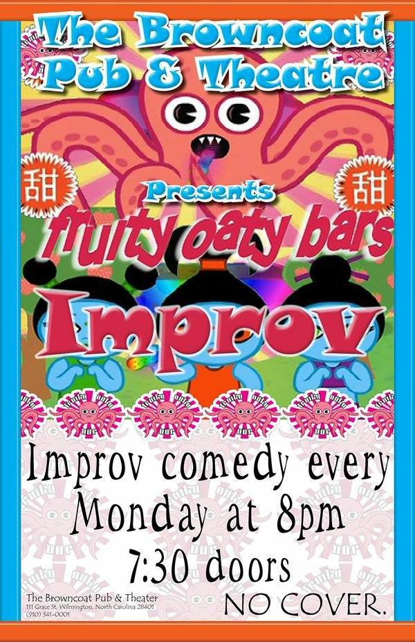 Fruity Oaty Bars Improv @ The Browncoat Pub & Theatre | Wilmington | North Carolina | United States