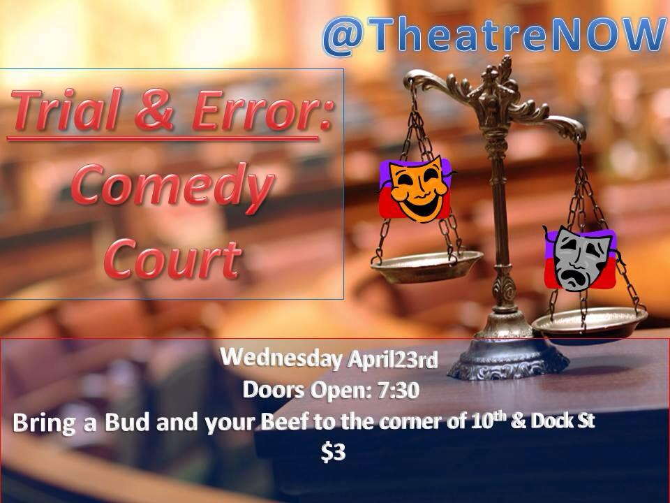 Trial and Error: Comedy Court @ TheatreNOW | Wilmington | North Carolina | United States
