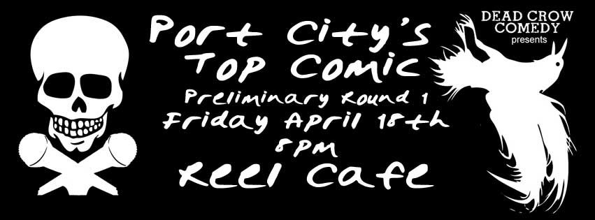 Port City's Top Comic Preliminary Round 1 @ The Reel Cafe | Wilmington | North Carolina | United States