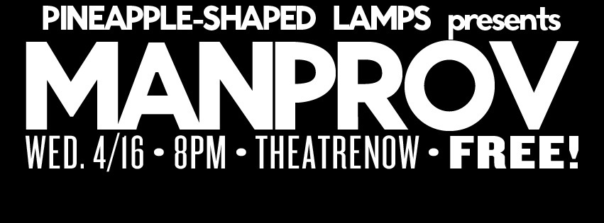 PSL Presents: MANPROV @ TheatreNOW