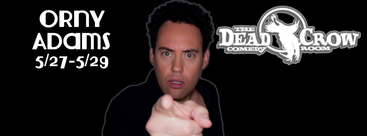 Orny Adams at Dead Crow